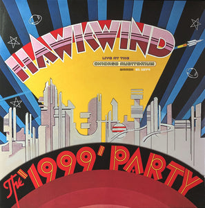 Hawkwind The 1999 Party Live At The Chicago Auditorium