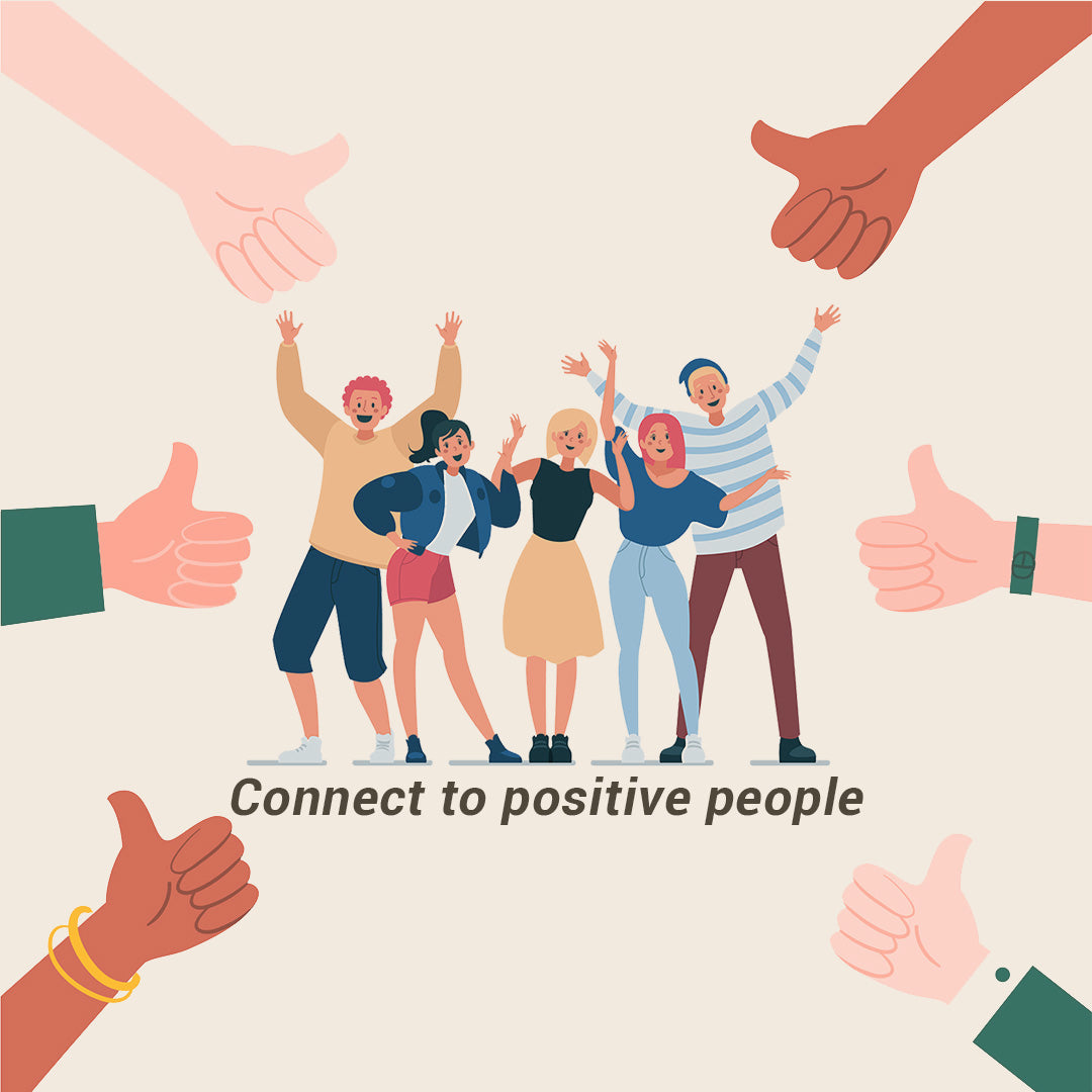 Connect with positive people