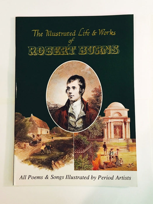 The Illustrated Life and Works of Robert Burns