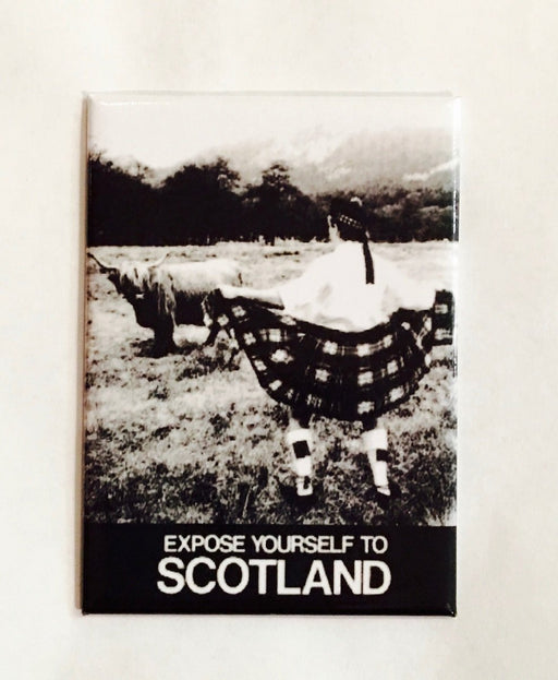 Expose Yourself To Scotland Magnet