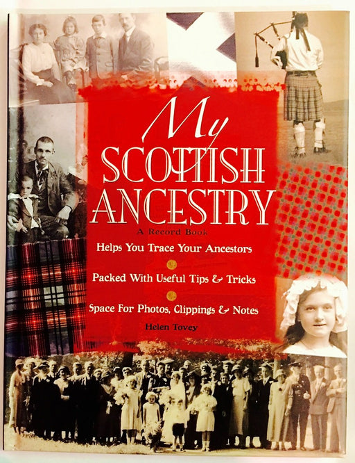 Helen Tovey - My Scottish Ancestry