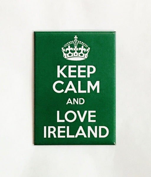 Keep Calm and Love Ireland Magnet