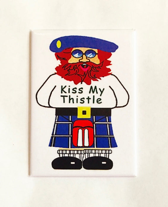 Kiss My Thistle Magnet