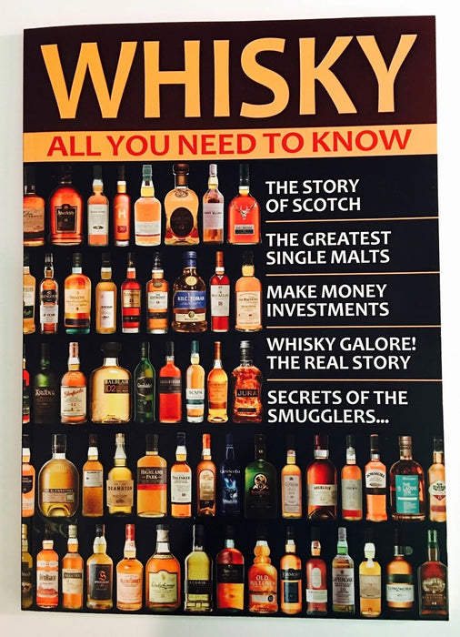 Whisky - All You Need To Know
