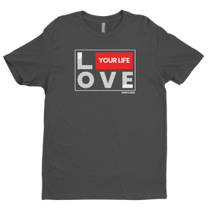 Love Your Life T-Shirt