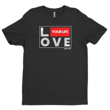 Load image into Gallery viewer, Love Your Life T-Shirt