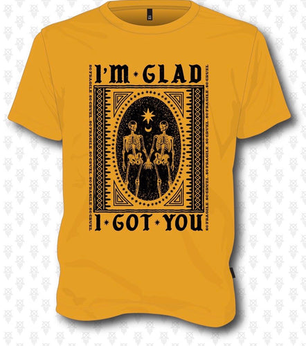 Glad I got You - Gold Skeleton Tee