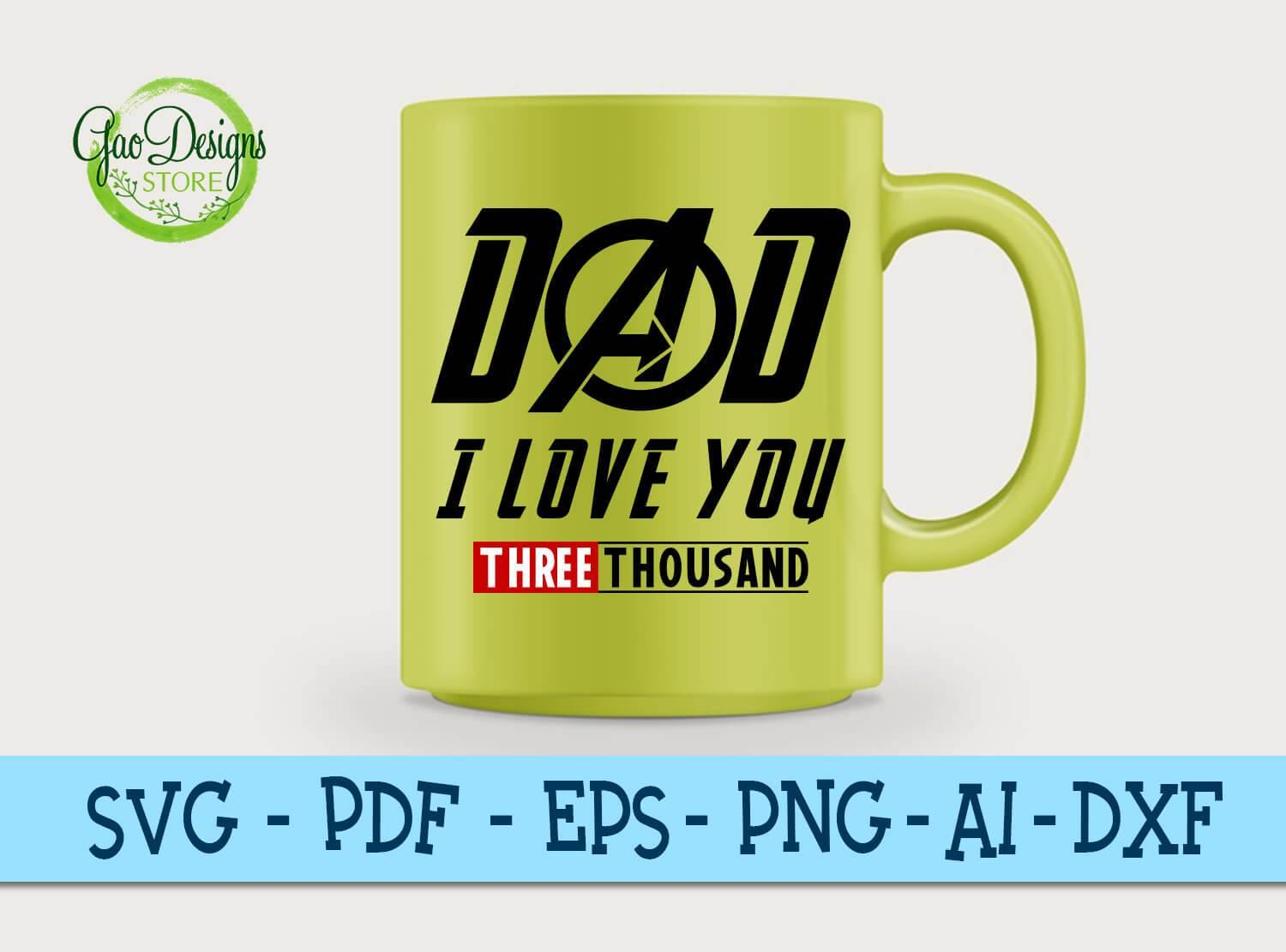 Dad I Love You 3000 Father Son Matching Father And Son Gift Dad I Love You 3000 Iron Man Svg Avengers End Game Gaodesigns Store