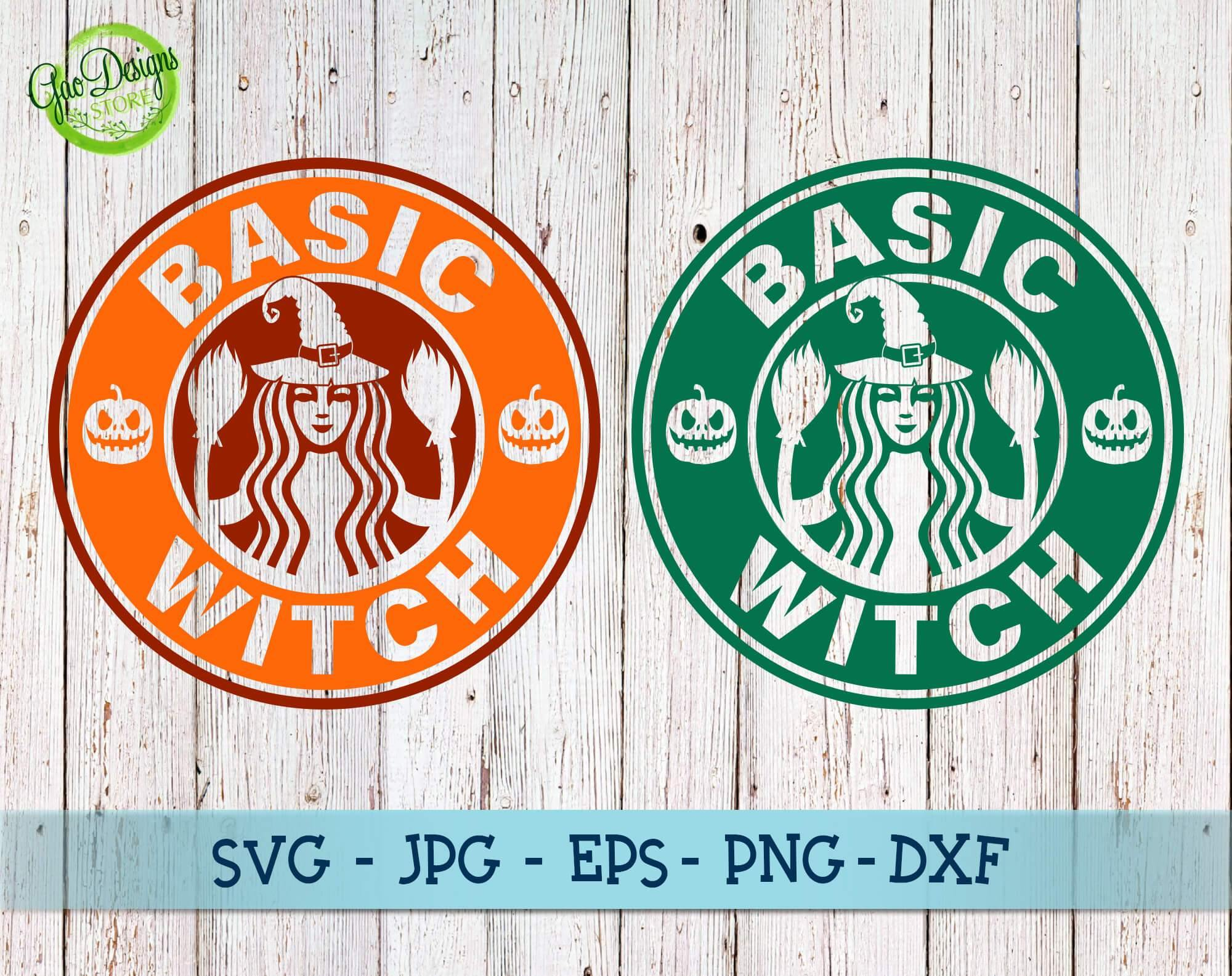 Basic Witch Svg Starbucks Logo Svg Basic Bitch Starbaks Diy Halloween Shirt Halloween Svg Witch Halloween Svg Gaodesigns Store