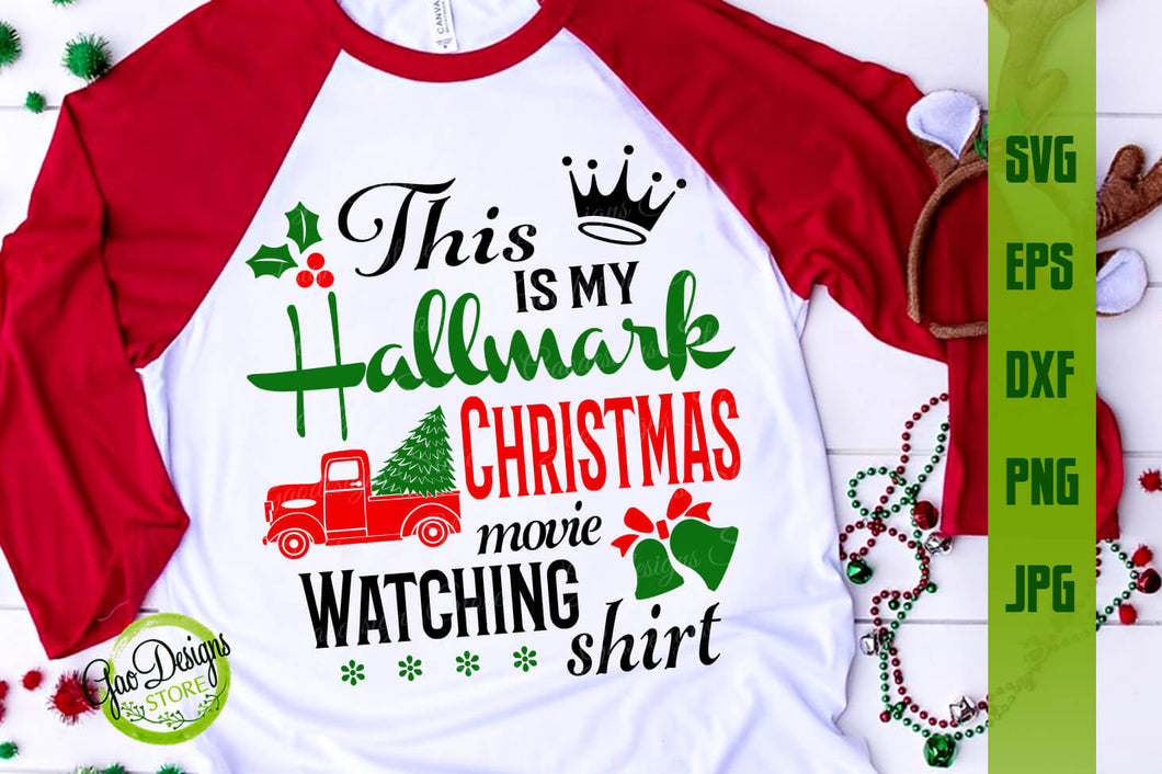 This Is My Hallmark Christmas Movie Watching Shirt Svg File For Chricut Christmas Svg Christmas Shirt Svg Gaodesigns Store