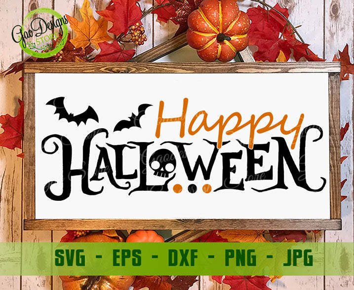 Happy Halloween Svg Cut File Funny Halloween Svg Digital Download File Halloween Anniversary Halloween Gift Free Svg Cut File Gaodesigns Store