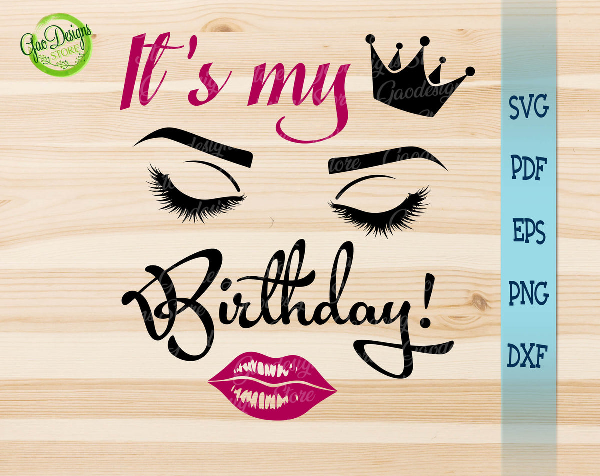 Download It's my Birthday svg, Happy birthday svg for cricut ...
