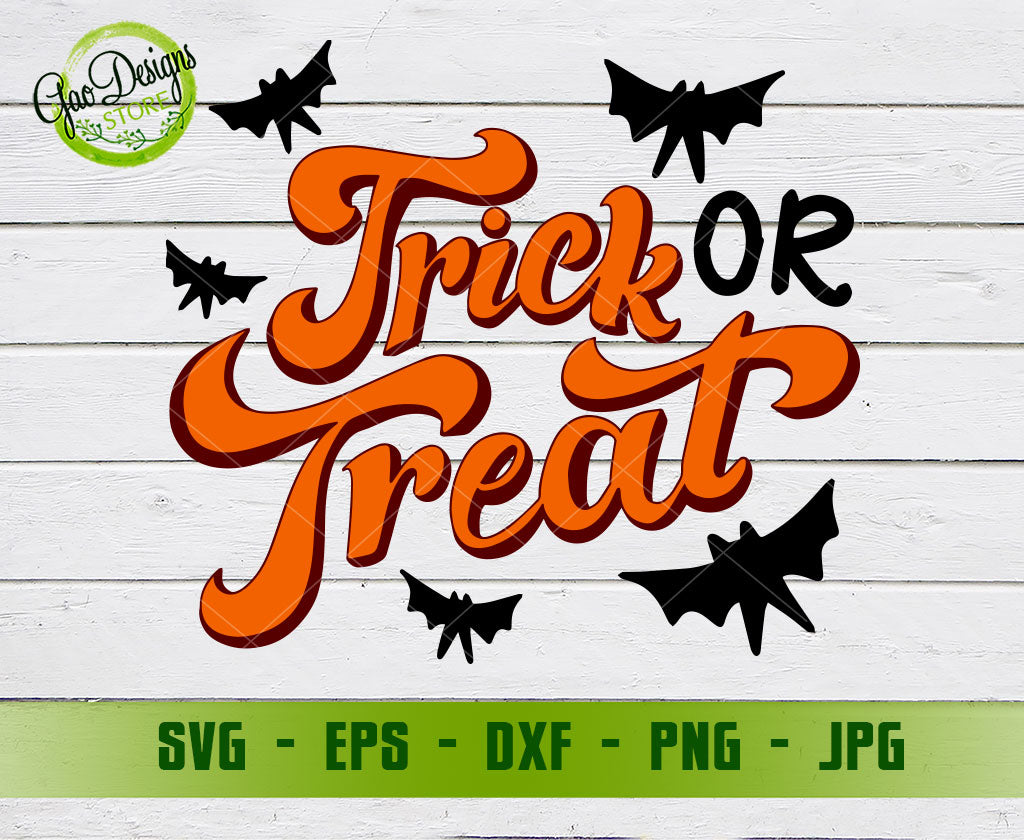 Trick Or Treat Halloween Svg Free Svg Cut File Trick Or Treat Halloween Svg Trick Or Treat Svg Fall Svg Halloween Cut Files Svg Dxf Png Eps Gaodesigns Store