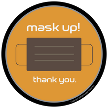 Load image into Gallery viewer, Mask Up Thank You - Face Mask Required Sticker
