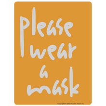 Load image into Gallery viewer, Please Wear A Mask Handwritten - Face Mask Required Sticker