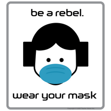 Load image into Gallery viewer, Be A Rebel - Face Mask Required Sticker