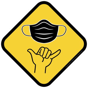 Shaka Sign - Face Mask Required Sticker