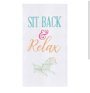 Sit Back & Relax! Embroidered Flour Sack Towel
