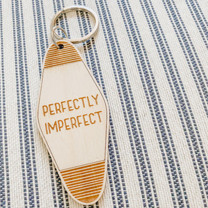 Perfectly Imperfect Keychain