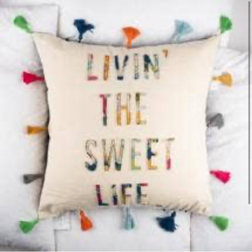 Sweet Life Pillow