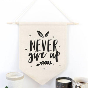 Never Give Up Wall Hanging