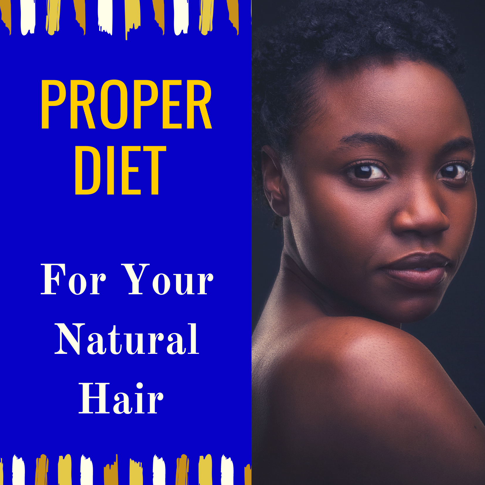 Proper Diet For Your Natural Hair