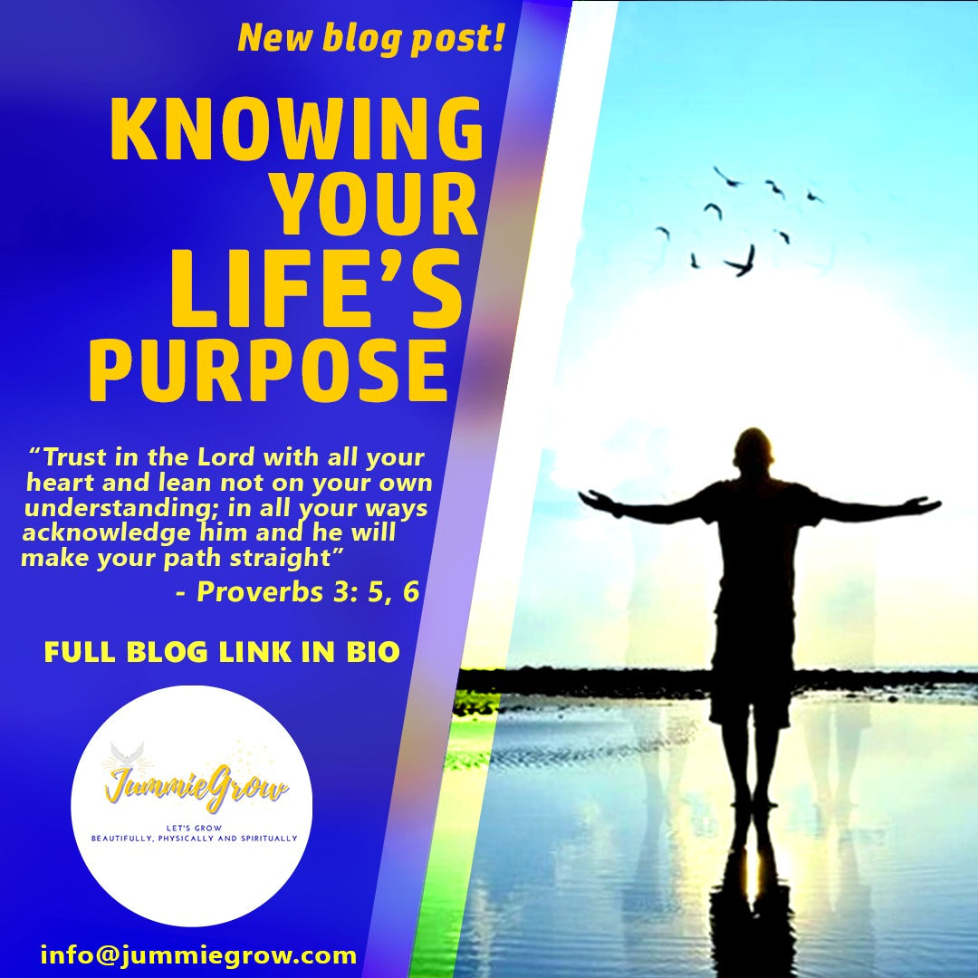 KNOWING YOUR LIFE'S PURPOSE