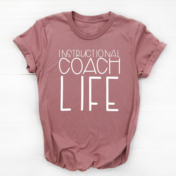 Instructional Coach LIFE - Various Colors