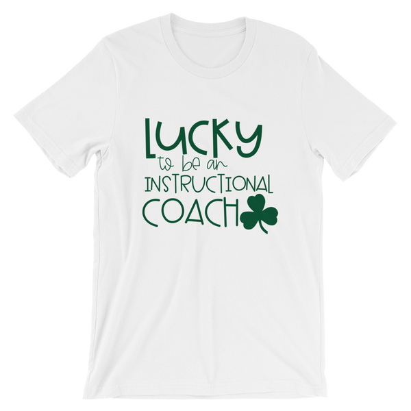 Lucky to be an Instructional Coach Tee - White