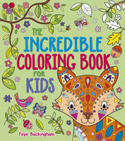 The Incredible Coloring Book for Kids