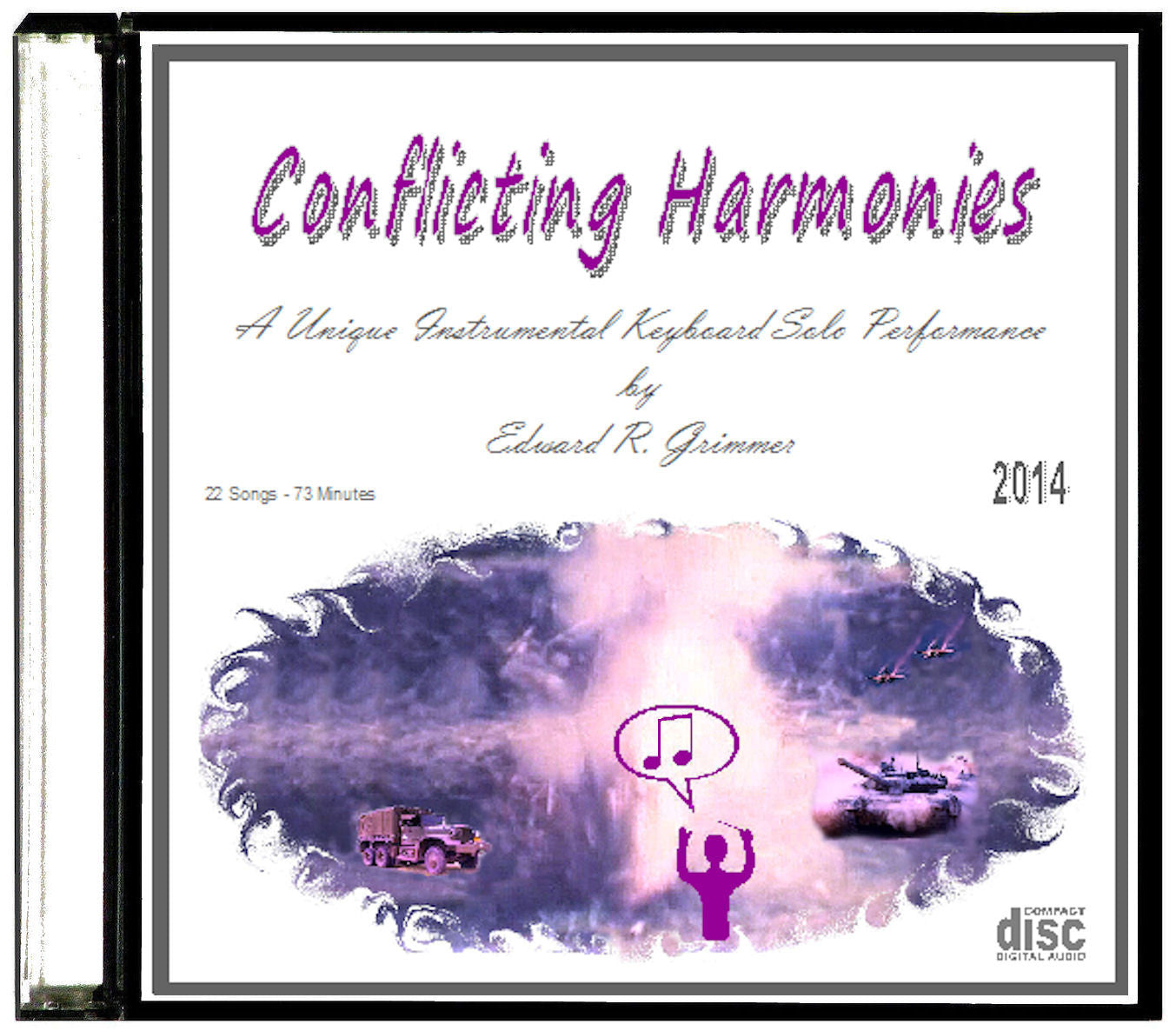 "Instrumental Music - ""Conflicting Harmonies"" CD by Edward R. Grimmer - 22 Songs"