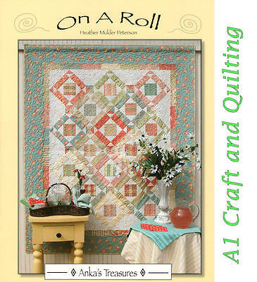 On a Roll - Book, Heather Mulder Peterson - Use up your Pre-cuts