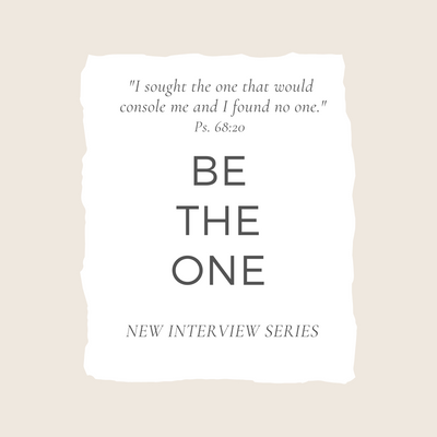 Be The One - Interview Series