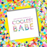 Coolest Babe Birthday Card (6pcs)