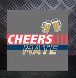 Cheers Mate Card (6pcs)