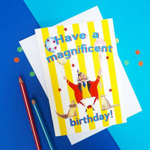 Greeting Card - Magnificent Birthday