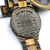 ENGRAVED WOODEN WATCH - to my son never feel that love mom