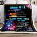 (QL710) LHD Wolf blanket - To my wife - You are braver