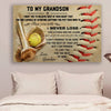 (CV608) softball poster - grandpa to grandson - never lose