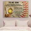 (CV610) softball poster - Mom to Son - never lose