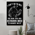 (cv921) LHD soldier Poster - I can't go to hell