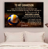 (CV616) volleyball poster - grandma to grandson - never lose