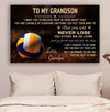 (CV615) volleyball poster - grandpa to grandson - never lose