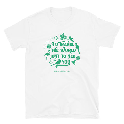 I'd Travel the World Unisex T-Shirt (white)