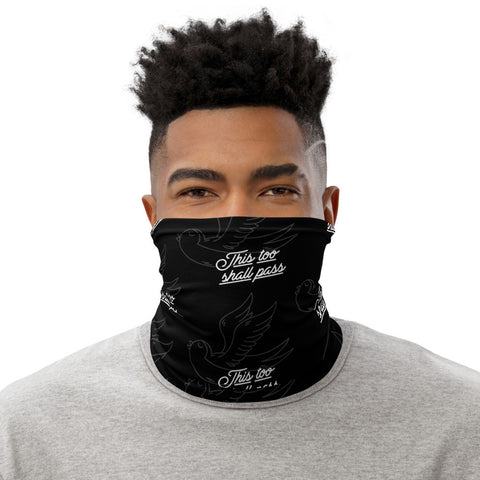 This Too Shall Pass Neck Gaiter
