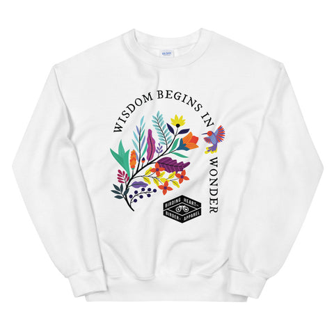 Wisdom Begins in Wonder Sweatshirt