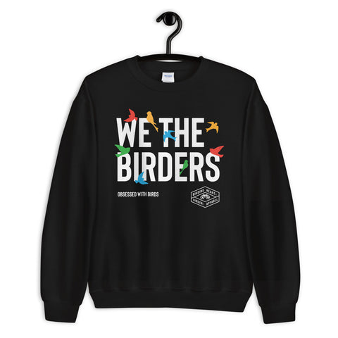 We The Birders Sweatshirt