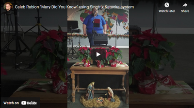 "Caleb Rabion ""Mary Did You Know"" using Singtrix Karaoke system"