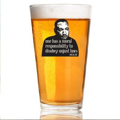 One Has a Moral Responsibility - MLK in Color - Pint Glass