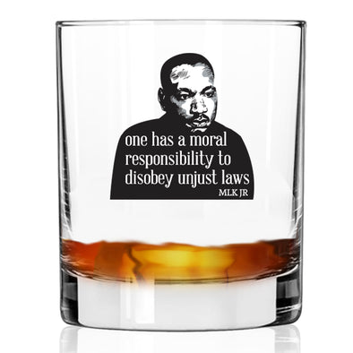 One Has a Moral Responsibility - MLK in Color - Whiskey Glass